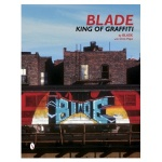 Blade King Of Graffiti