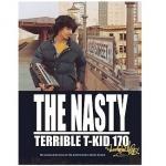 The Nasty Terrible T-Kid 170 Original Tag Edition